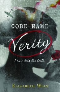 "ELIZABETH WEIN'S ""Code Name Verity,"" 343 pages, published May 15, 2012 with Hyperion."